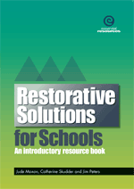 Restorative Solutions for Schools