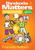 Dyslexia Matters Bk 2 Ages 7-9