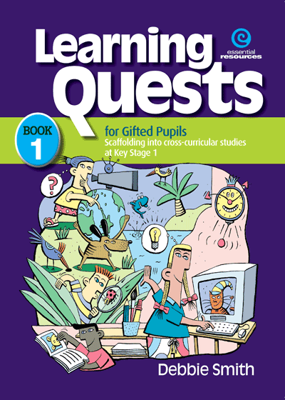 Learning Quests for Gifted Pupils Bk 1 (KS 1) Cover