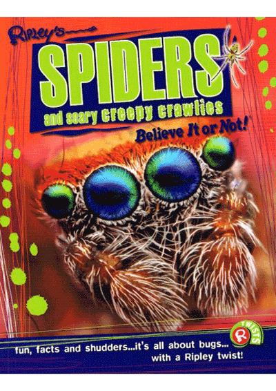 Ripley's Twists - Spiders and scary creepy crawlies Believe Cover