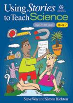 Using Stories to Teach Science Bk 2 (Ages 9-10)