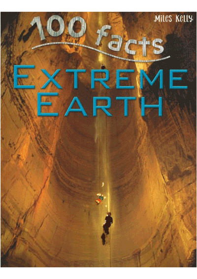 100 Facts - Extreme Earth Cover