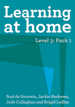 Learning at Home – Level 3: Pack 1