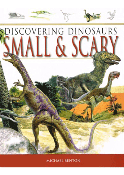 Discovering Dinosaurs - Small & Scary Cover
