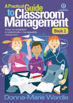 A Practical Guide to Classroom Management Bk 1