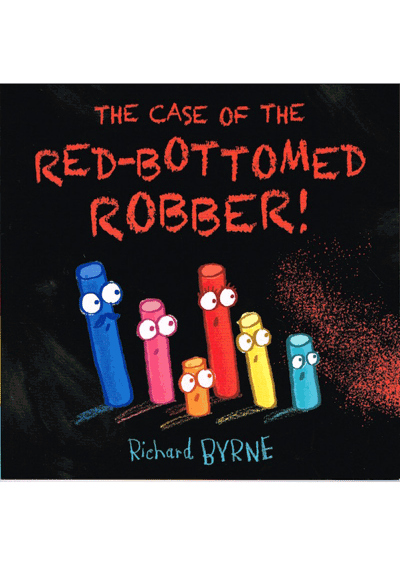 The Case of the Red Bottomed Robber Cover