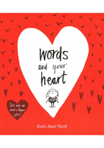 Words & Your Heart