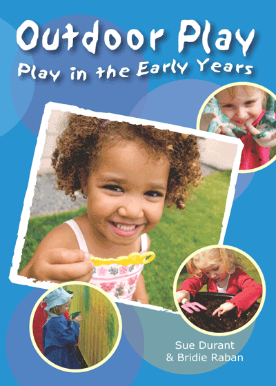 Play in the Early Years: Outdoor Play Cover