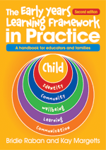 Early Years Learning Framework in Practice - Second edition