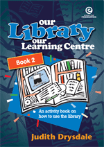 Our Library, Our Learning Centre Bk 2
