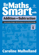 Be Maths Smart with Addition and Subtraction, Stage 5