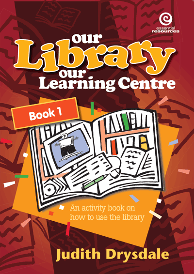 Our Library, Our Learning Centre Bk 1 Cover