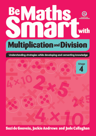 Be Maths Smart with Multiplication and Division, Stage 4 Cover