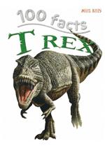 100 Facts - T-Rex