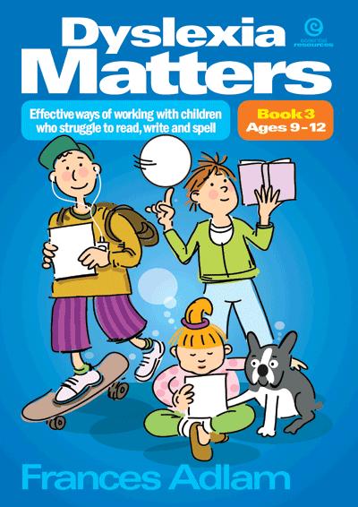 Dyslexia Matters Bk 3 Ages 9-12 Cover