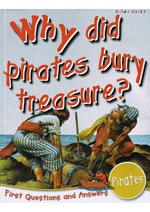 Why did pirates bury treasure?