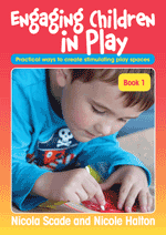Engaging Children in Play - Book 1