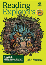 Reading Explorers Bk 1 Yrs 3–4: Literal thinking
