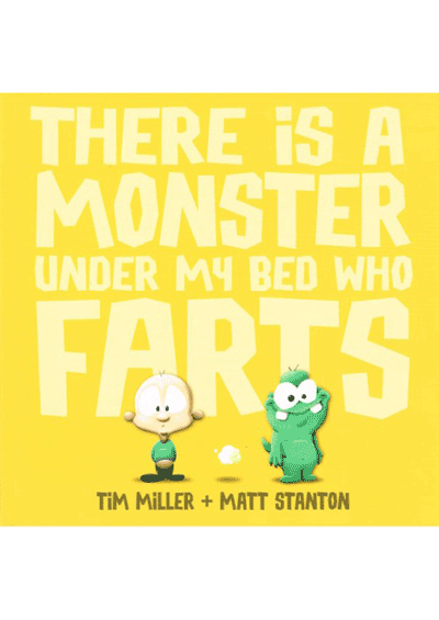 There is a Monster under my bed who Farts Cover