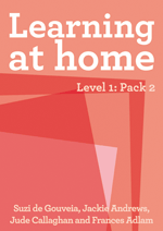 Learning at Home – Level 1: Pack 2