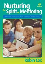 Nurturing the Spirit of Mentoring - Revised