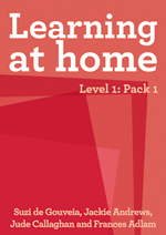 Learning at Home – Level 1: Pack 1