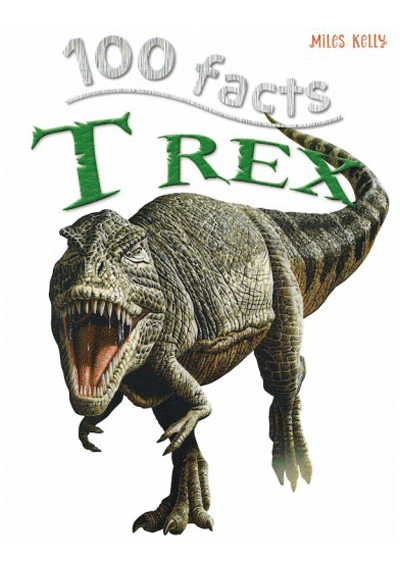 100 Facts - T-Rex Cover
