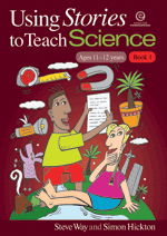 Using Stories to Teach Science (Ages 11-12) Bk 1