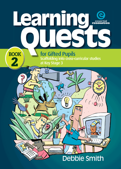 Learning Quests for Gifted Pupils Bk 2 (KS 3) Cover