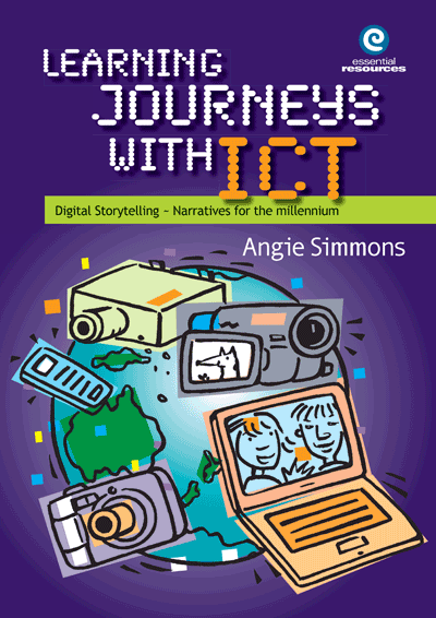 Learning Journeys with ICT: Digital storytelling Cover