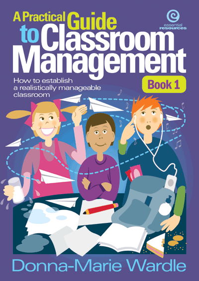 A Practical Guide to Classroom Management Bk 1 Cover