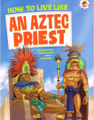 How to Live Like - Aztec Priest Cover