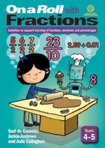 On a Roll with Fractions Yrs 4–5