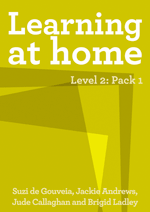 Learning at Home – Level 2: Pack 1
