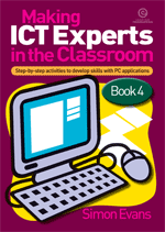 Making ICT Experts in the Classroom Bk 4