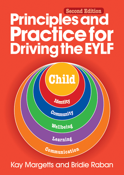 Principles and Practice for Driving the EYLF - 2nd edn Cover
