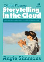 Digital Fluency - Storytelling in the Cloud