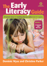 The Early Literacy Guide: Bk 1 Resources