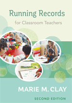 Running Records for Classroom Teachers 2nd Edition