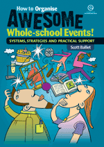 How to Organise Awesome Whole-school Events!