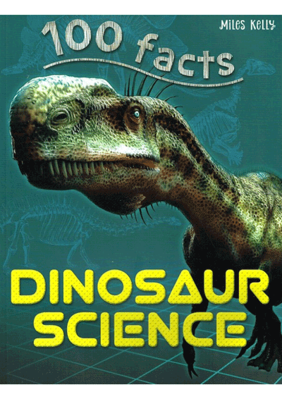 100 Facts - Dinosaur Science Cover