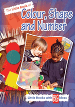 Little Book of Colour, Shape and Number