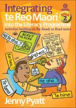 Integrating te Reo Maori into the Literacy Programme Bk 2