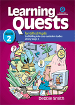 Learning Quests for Gifted Pupils Bk 2 (KS 2)