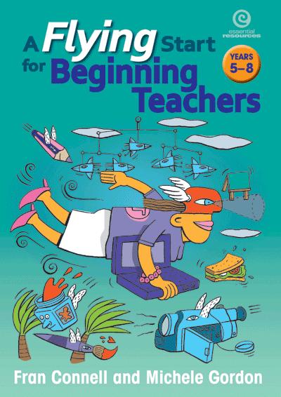 A Flying Start for Beginning Teachers (Yrs 5-8) Cover