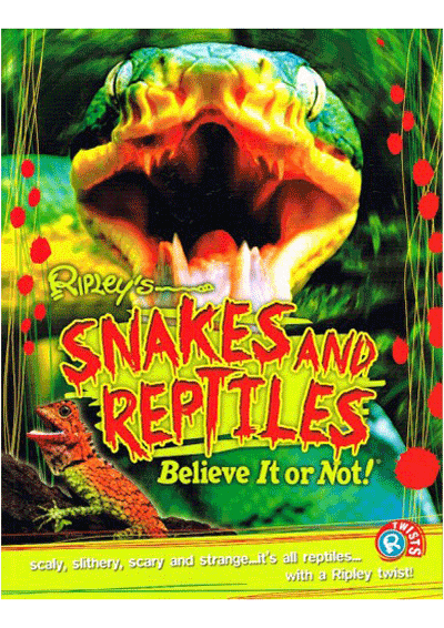 Ripleys Twists - Snakes & Reptiles Cover