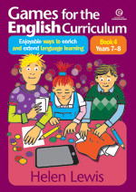 Games for the English Curriculum Bk 4 Yrs 7–8