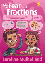 Take the Fear Out of Fractions - Book 1