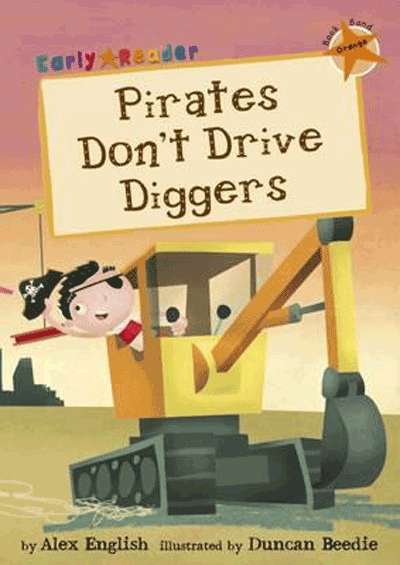 Pirate's Don't Drive Diggers Cover