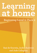 Learning at Home – Beginning Level 2: Pack 2